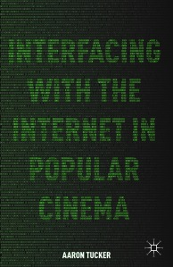 Interfacing with the Internet in Popular Cinema cover